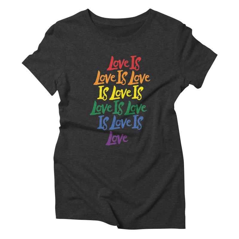 Love is Love is Love is Love is Love is Love is Love is Love Women's Triblend T-shirt by Rupertbeard