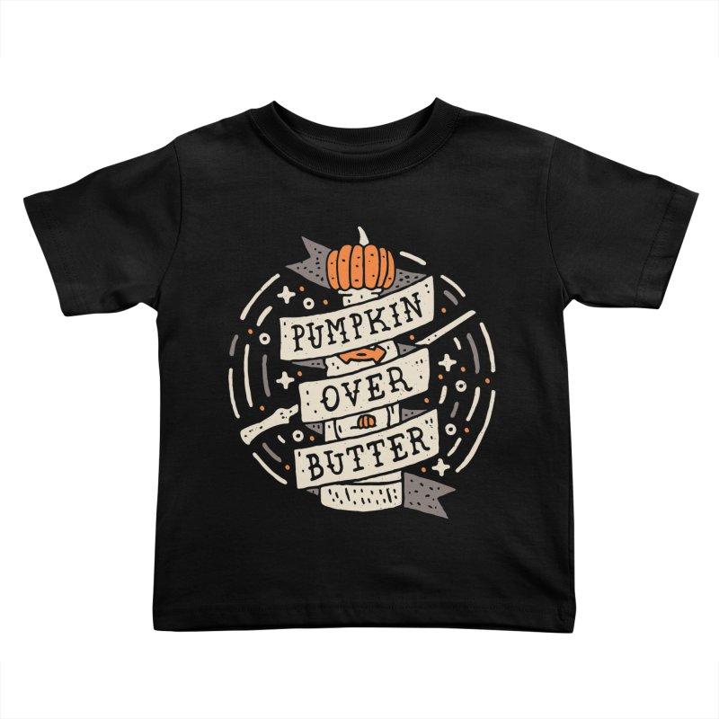 Pumpkin Over Butter Kids Toddler T-Shirt by Rupertbeard