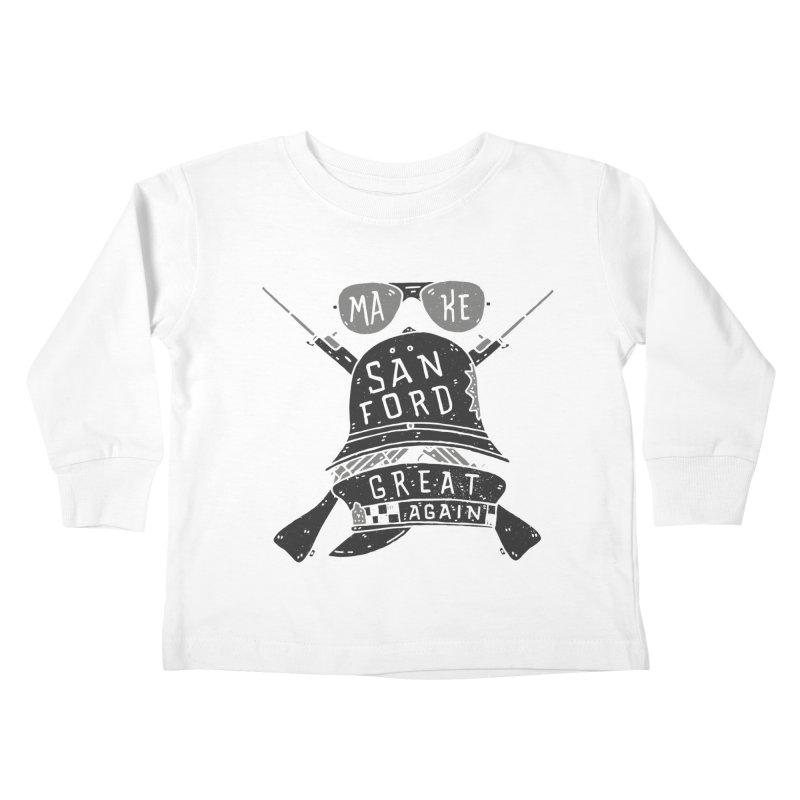 Make Sanford Great Again Kids Toddler Longsleeve T-Shirt by Rupertbeard