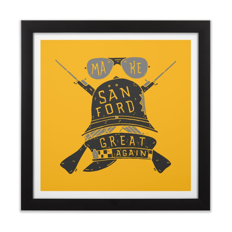 Make Sanford Great Again Home Framed Fine Art Print by Rupertbeard