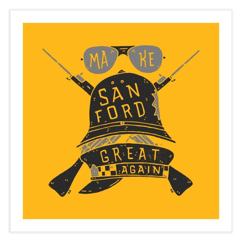 Make Sanford Great Again Home Fine Art Print by Rupertbeard