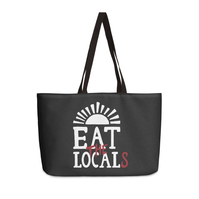 Eat The Locals Accessories Weekender Bag Bag by Rupertbeard