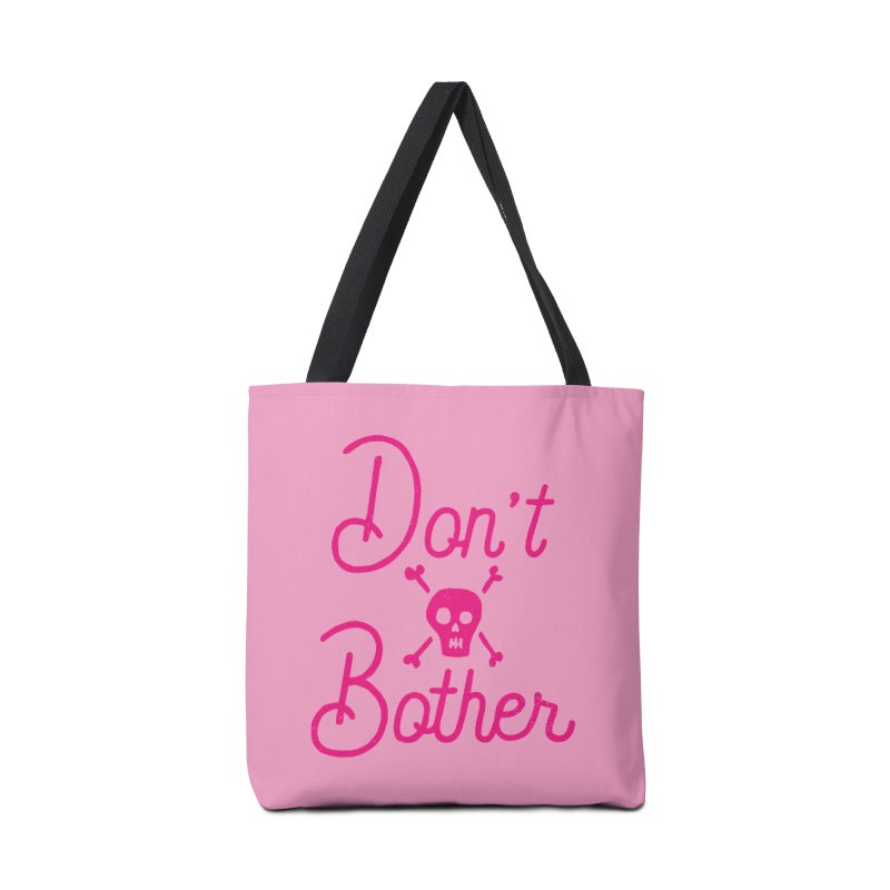 Don't Bother Accessories Bag by Rupertbeard