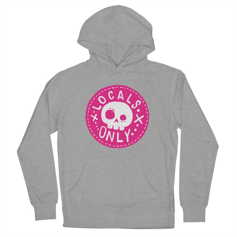 Locals Only Men's Pullover Hoody by Rupertbeard