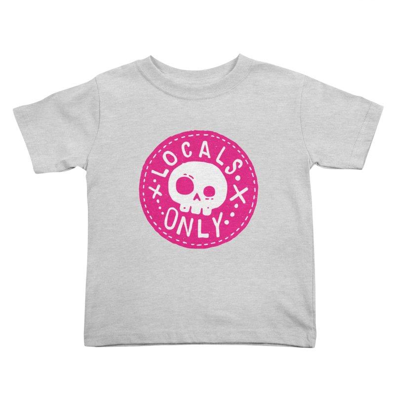 Locals Only Kids Toddler T-Shirt by Rupertbeard