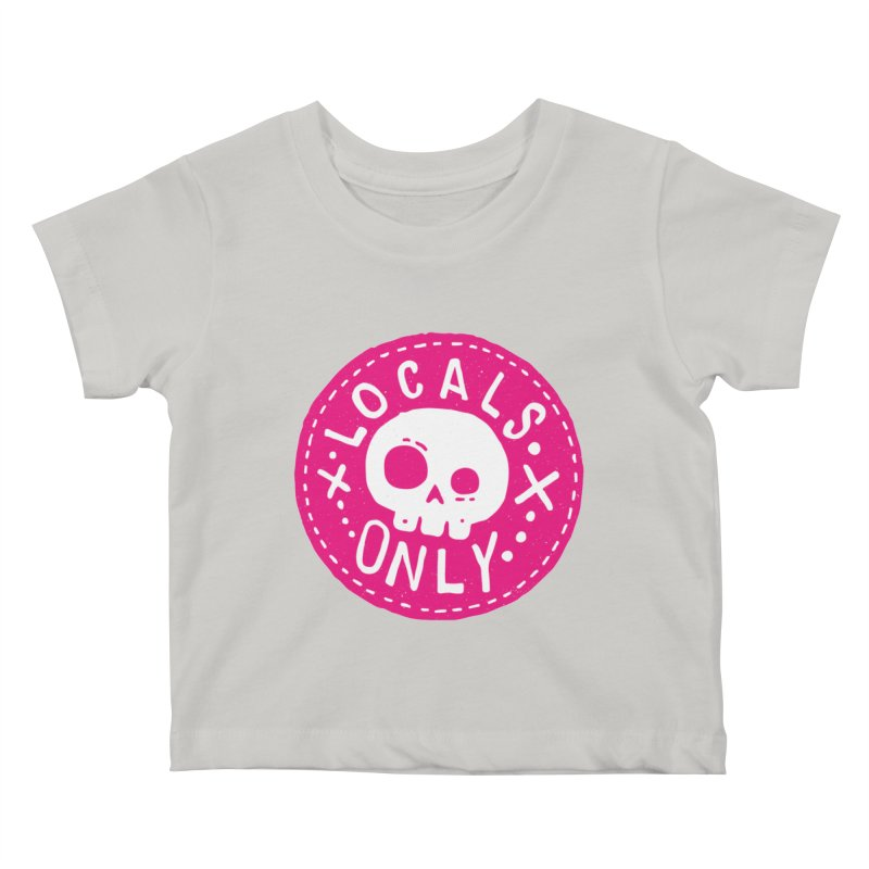 Locals Only Kids Baby T-Shirt by Rupertbeard
