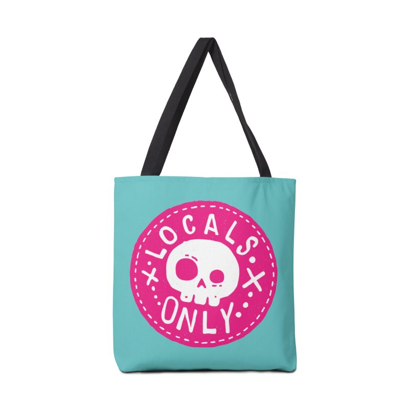 Locals Only Accessories Bag by Rupertbeard