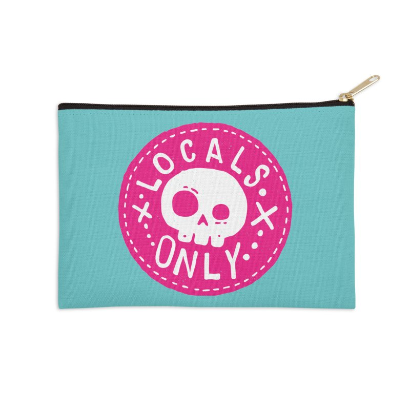 Locals Only Accessories Zip Pouch by Rupertbeard