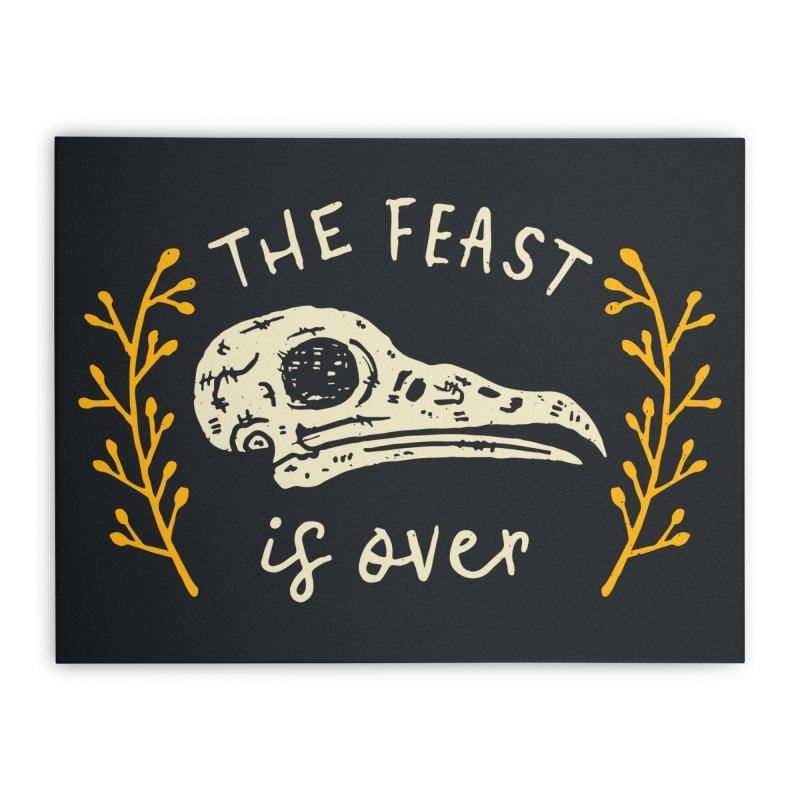 The Feast Is Over  Home Stretched Canvas by Rupertbeard