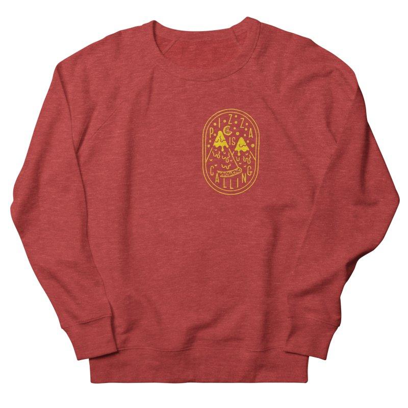 Pizza is Calling Women's Sweatshirt by Rupertbeard