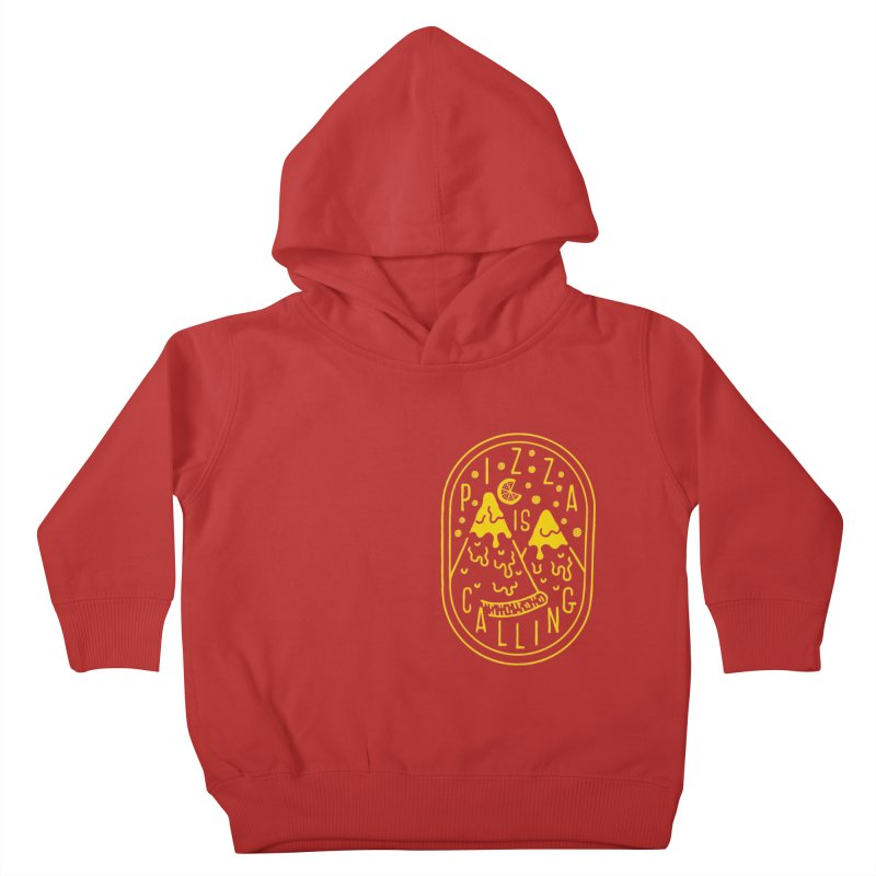 Pizza is Calling Kids Toddler Pullover Hoody by Rupertbeard