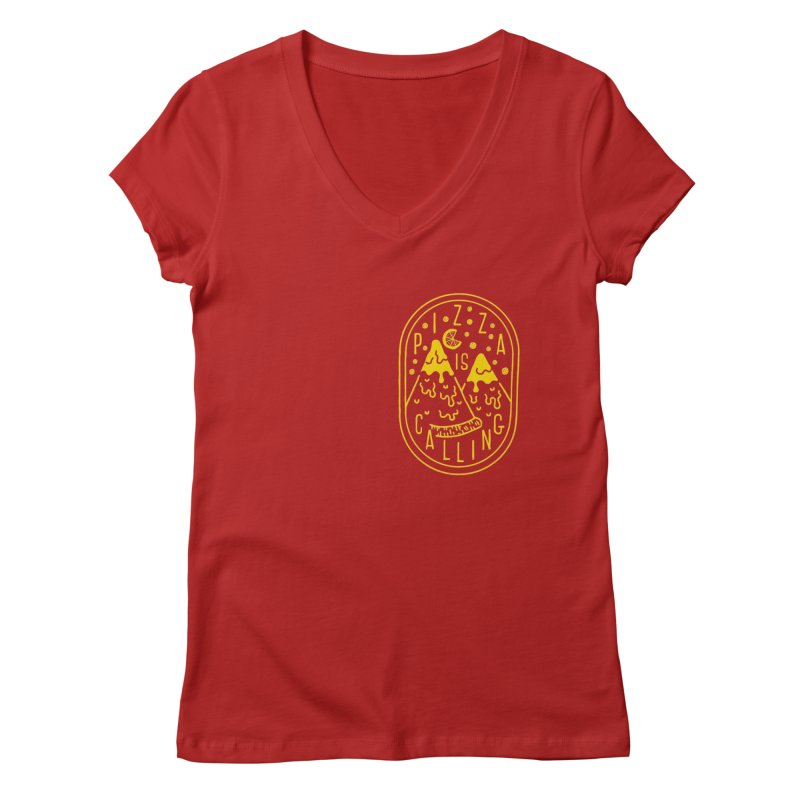 Pizza is Calling Women's V-Neck by Rupertbeard