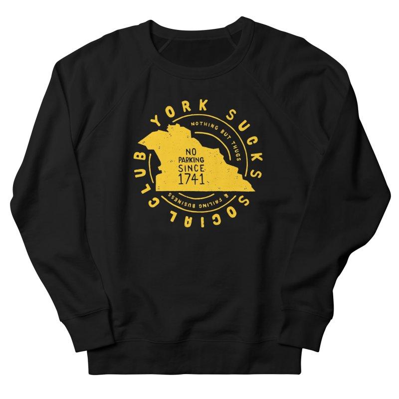 York Sucks Social Club Men's Sweatshirt by Rupertbeard