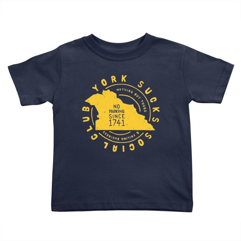 York Sucks Social Club Kids Toddler T-Shirt by Rupertbeard
