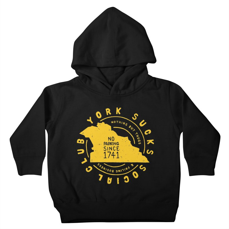 York Sucks Social Club Kids Toddler Pullover Hoody by Rupertbeard
