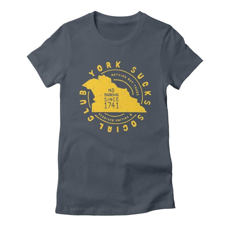 York Sucks Social Club Women's Fitted T-Shirt by Rupertbeard