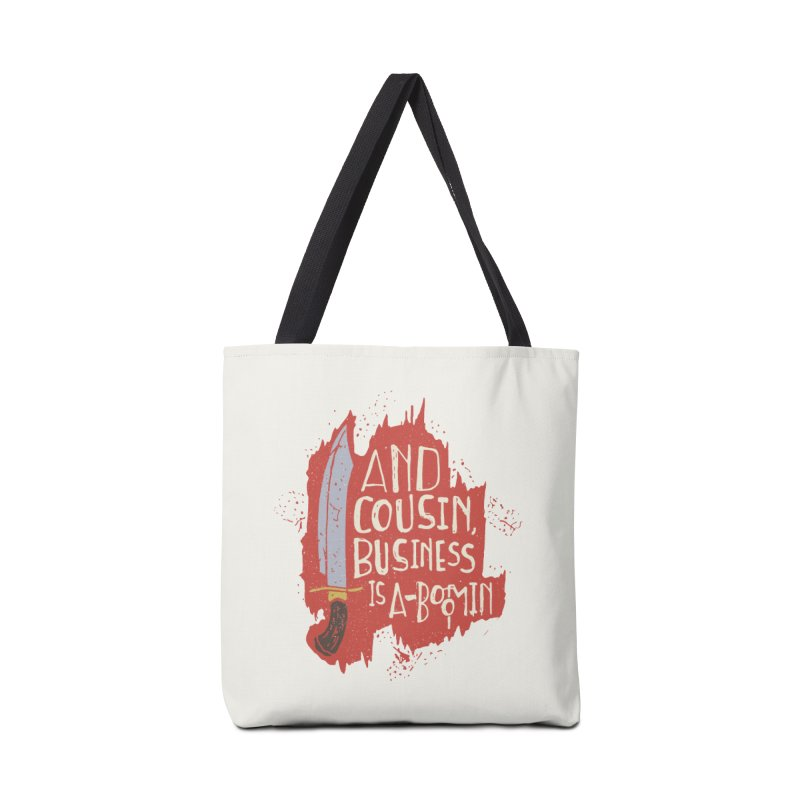 And cousin, Business is A-Boomin Accessories Bag by Rupertbeard