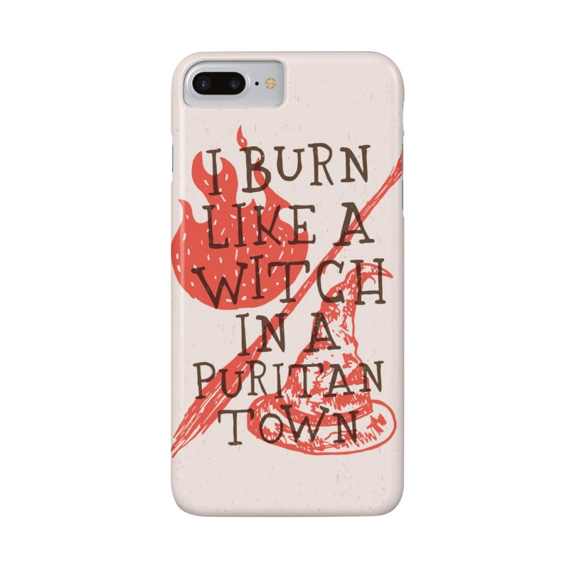 I Burn Like A Witch In A Puritan Town Accessories Phone Case by Rupertbeard