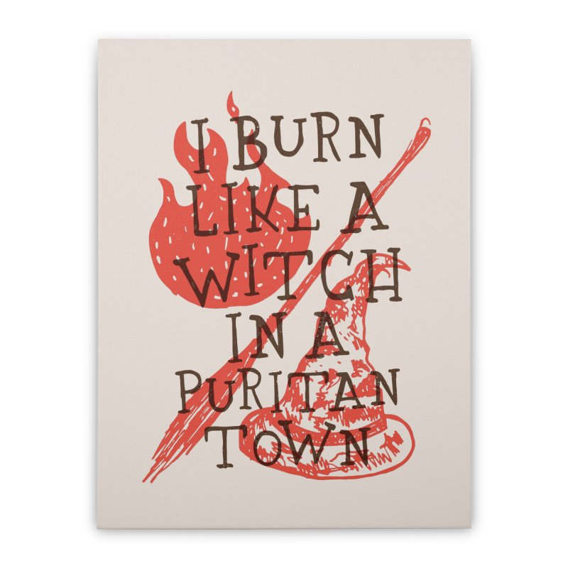I Burn Like A Witch In A Puritan Town Home Stretched Canvas by Rupertbeard