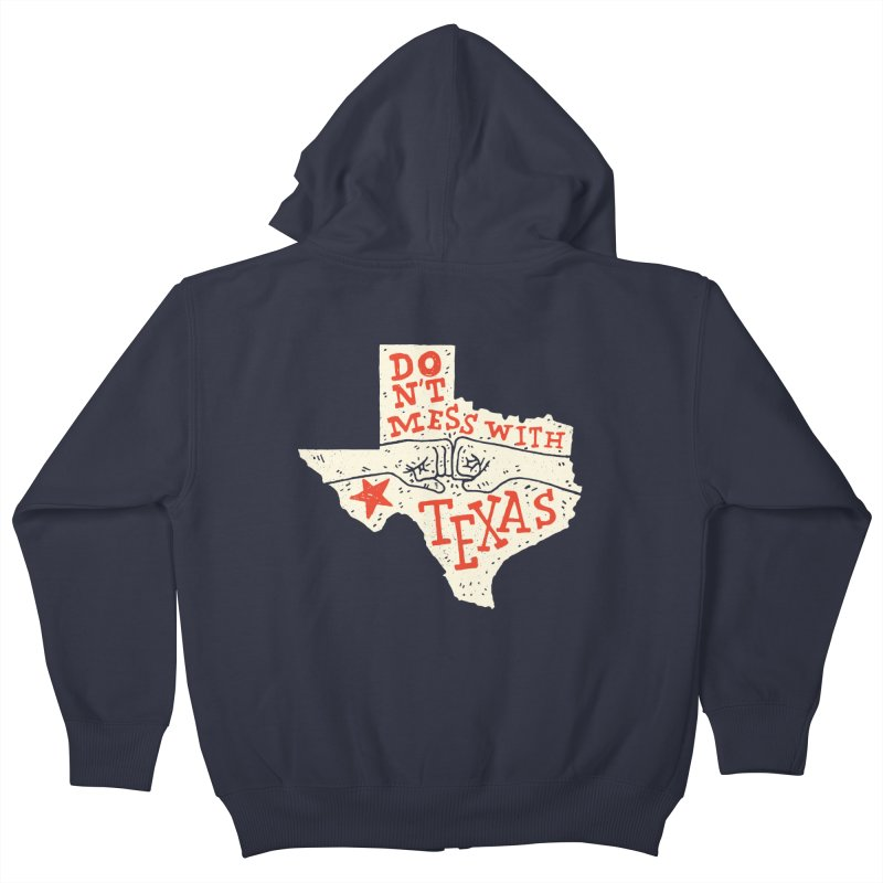Don't Mess With Texas Kids Zip-Up Hoody by Rupertbeard