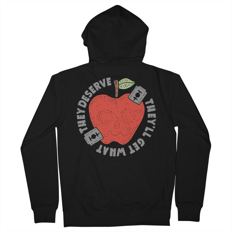 They'll Get What They Deserve Women's Zip-Up Hoody by Rupertbeard
