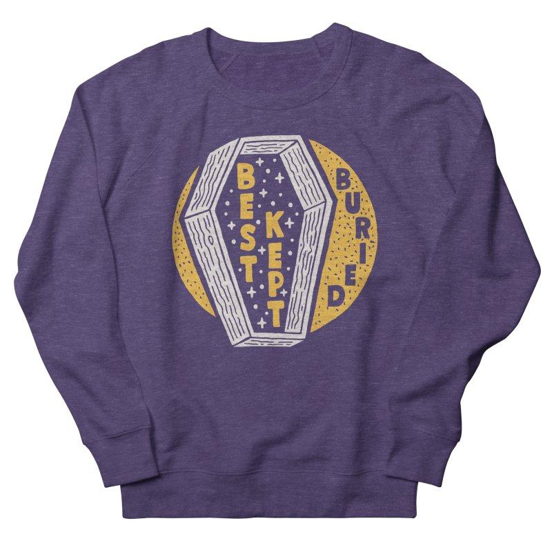Don't Be Buried Men's Sweatshirt by Rupertbeard
