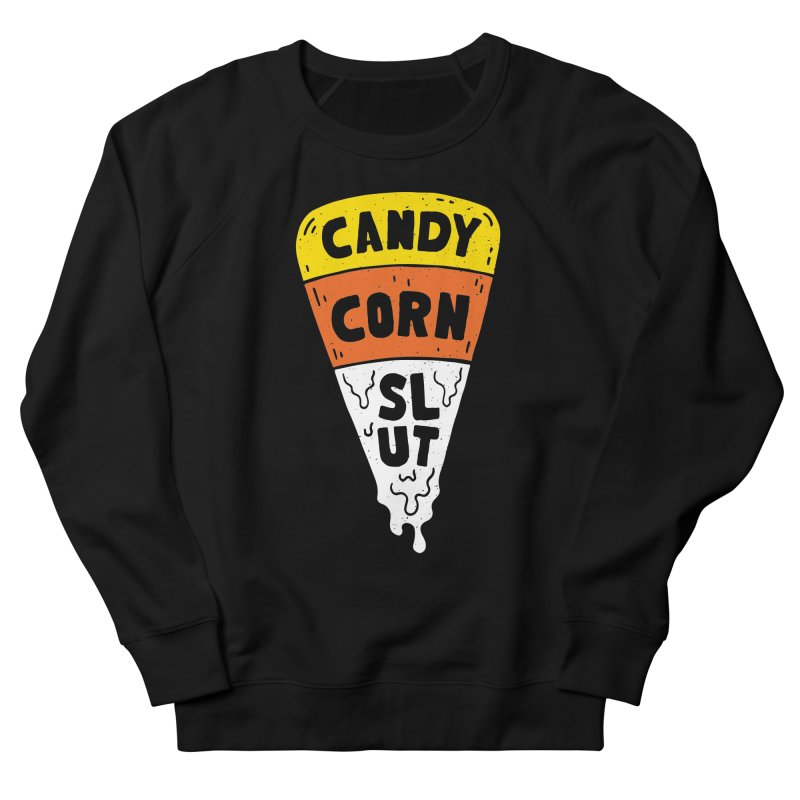 Candy Corn Slut Women's Sweatshirt by Rupertbeard