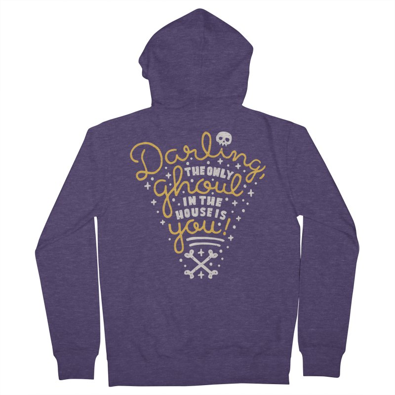 Darling, the only ghoul in the house is you! Men's Zip-Up Hoody by Rupertbeard