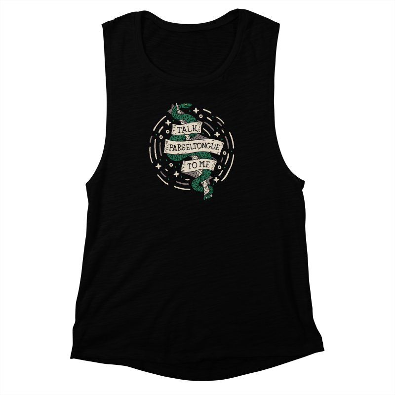 Talk Parseltongue To Me Women's Muscle Tank by Rupertbeard