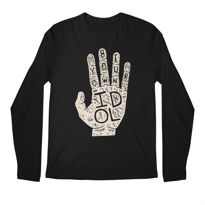 Be Your Own Idol Men's Longsleeve T-Shirt by Rupertbeard