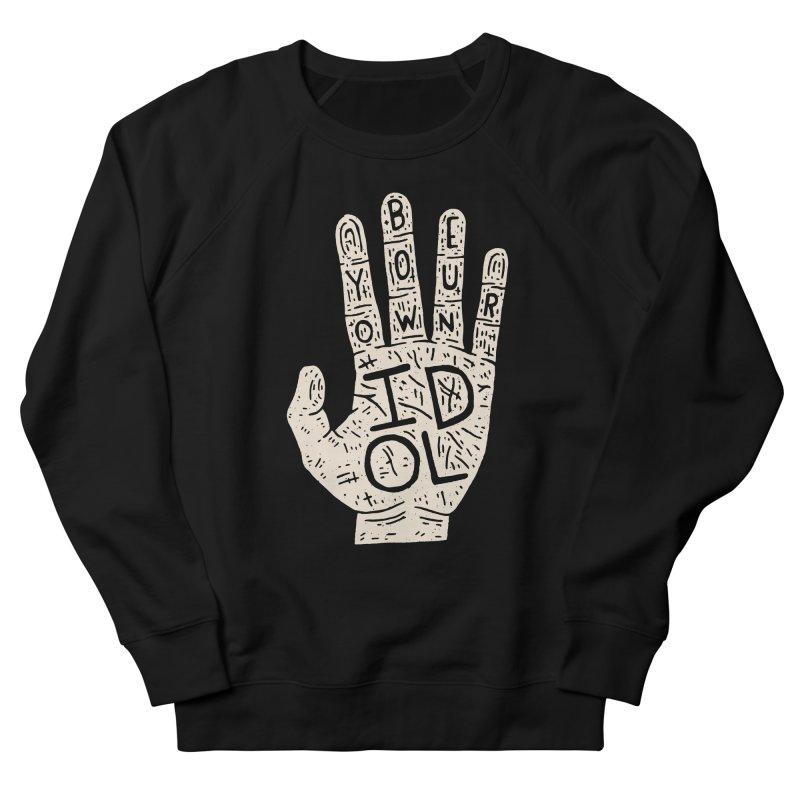 Be Your Own Idol Women's Sweatshirt by Rupertbeard
