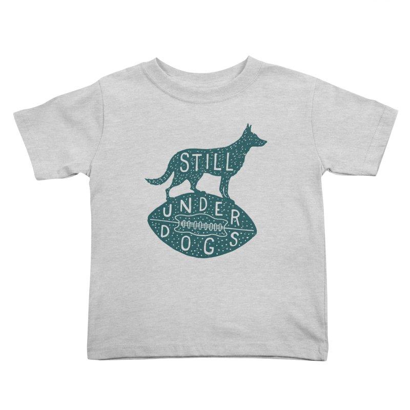 Still Underdogs Kids Toddler T-Shirt by Rupertbeard