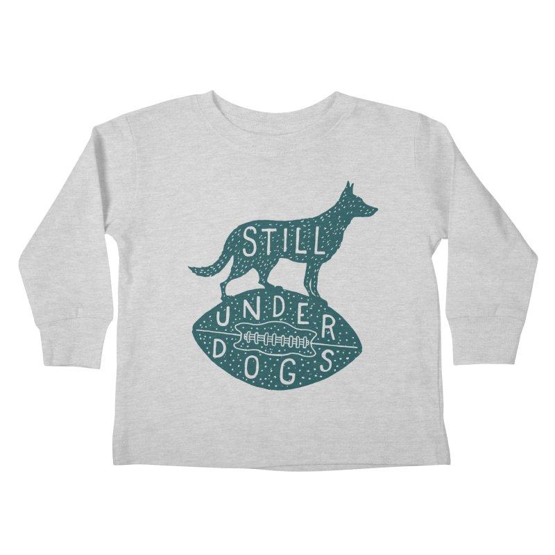 Still Underdogs Kids Toddler Longsleeve T-Shirt by Rupertbeard