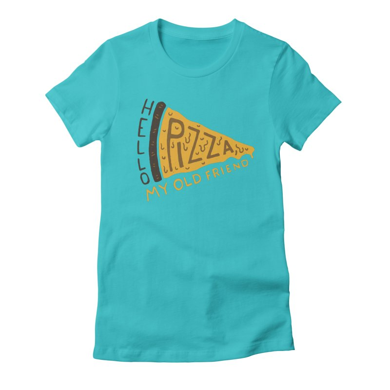 Hello Pizza, My Old Friend Women's T-Shirt by Rupertbeard