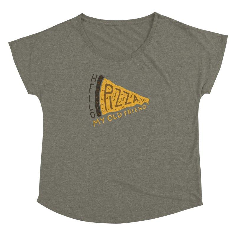 Hello Pizza, My Old Friend Women's Dolman by Rupertbeard