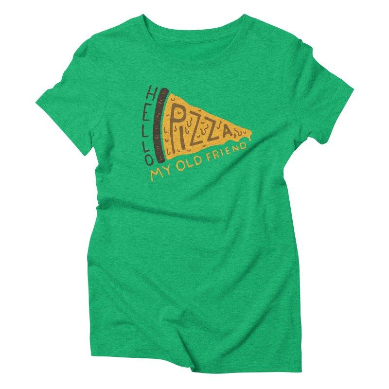Hello Pizza, My Old Friend Women's Triblend T-Shirt by Rupertbeard