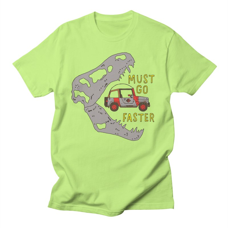 Must Go Faster Women's Unisex T-Shirt by Rupertbeard