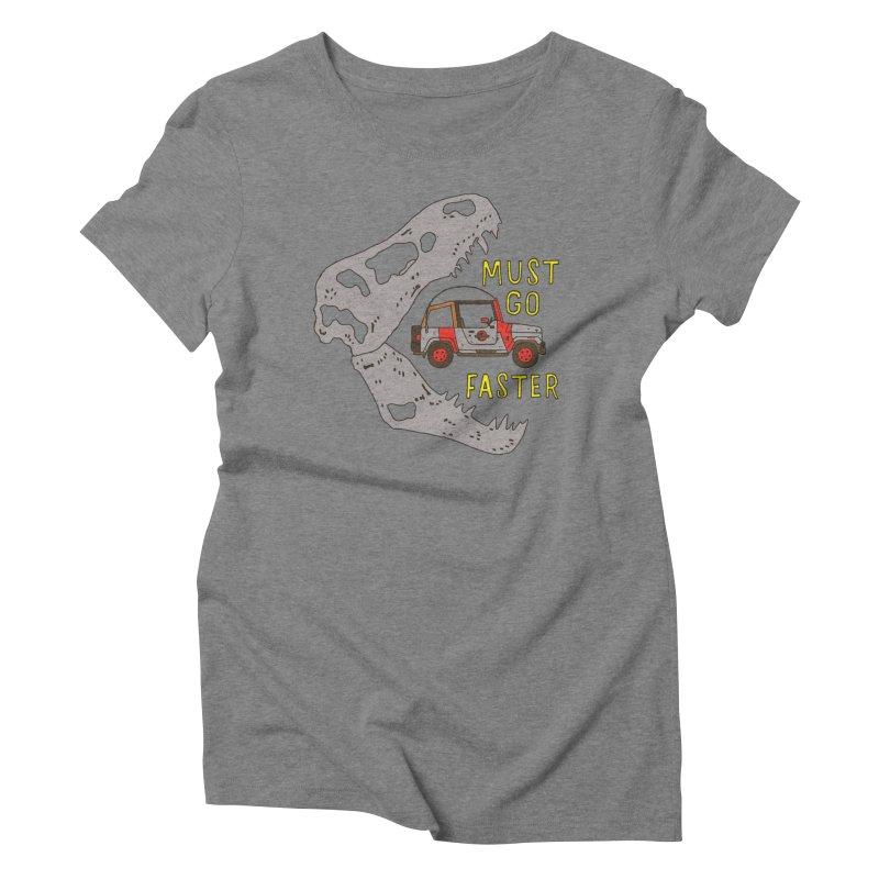 Must Go Faster Women's Triblend T-Shirt by Rupertbeard