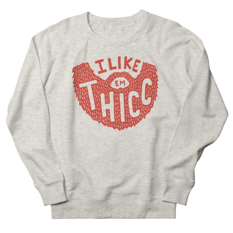 I like Em THICC Women's Sweatshirt by Rupertbeard