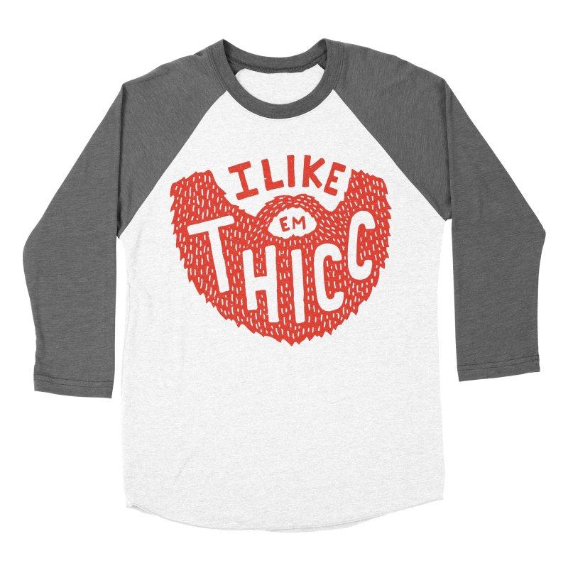 I like Em THICC Women's Baseball Triblend T-Shirt by Rupertbeard