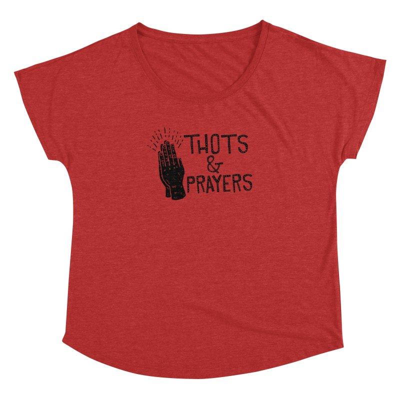 Thots & Prayers Women's Dolman by Rupertbeard