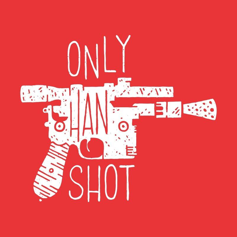 Only Han Shot   by Rupertbeard