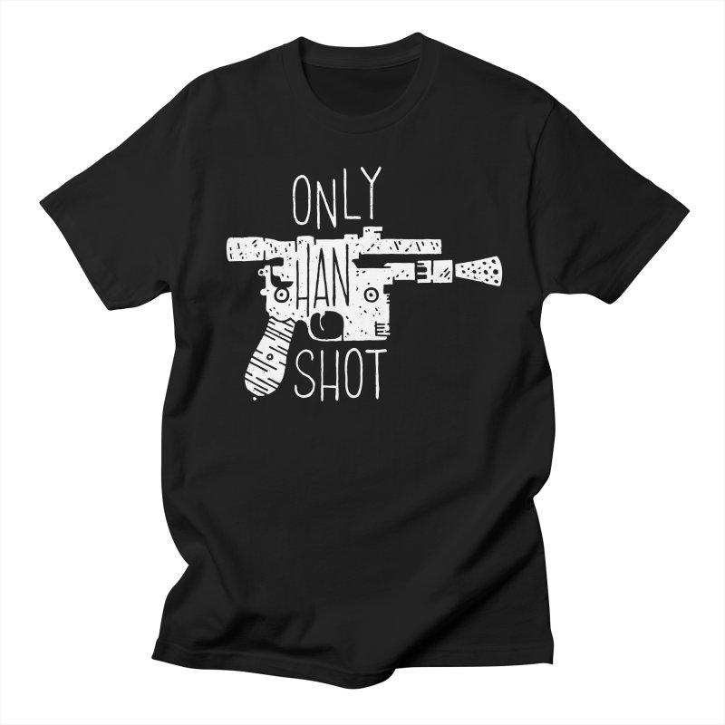 Only Han Shot Women's Unisex T-Shirt by Rupertbeard