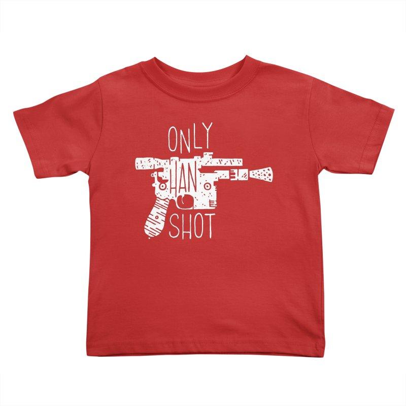 Only Han Shot Kids Toddler T-Shirt by Rupertbeard