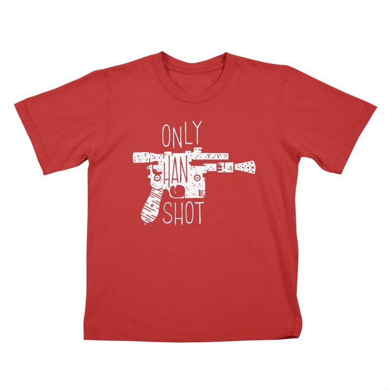 Only Han Shot Kids T-Shirt by Rupertbeard