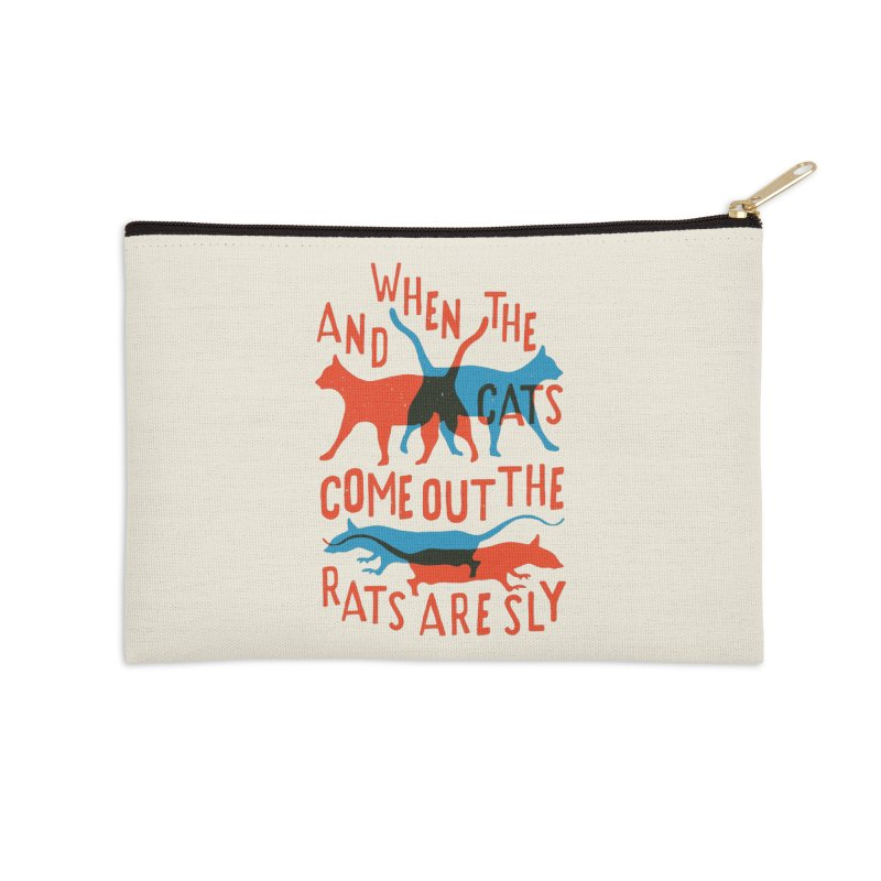 And When The Cats Come Out The Rats Are Sly Accessories Zip Pouch by Rupertbeard
