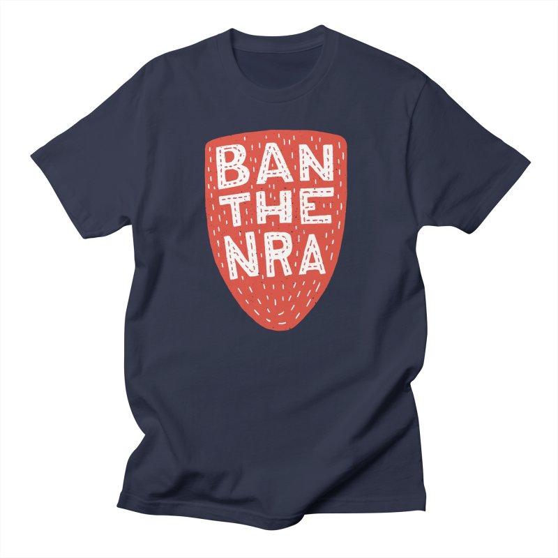 Ban The NRA Women's Unisex T-Shirt by Rupertbeard