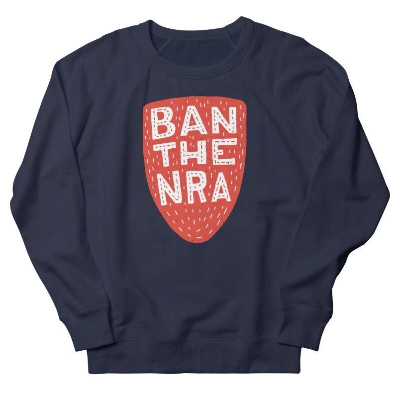 Ban The NRA Women's Sweatshirt by Rupertbeard