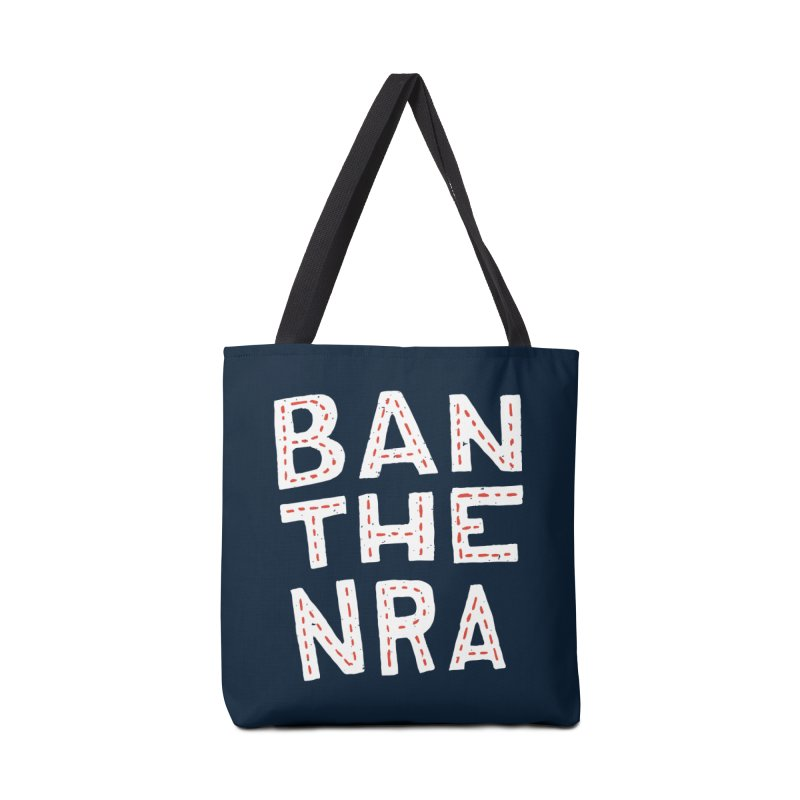 Ban The NRA Too Accessories Bag by Rupertbeard