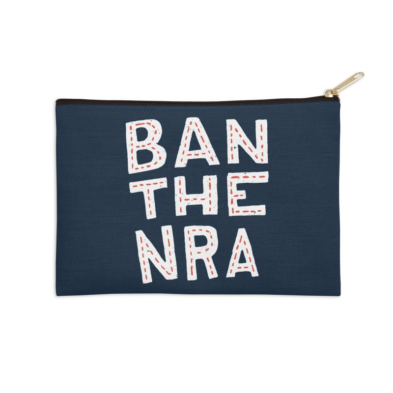 Ban The NRA Too Accessories Zip Pouch by Rupertbeard